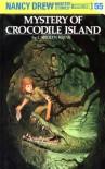 Mystery of Crocodile Island - Carolyn Keene