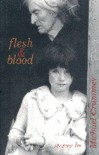 Flesh and Blood - Michael Crummey