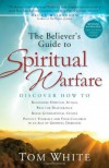 The Believer's Guide to Spiritual Warfare - Thomas B. White
