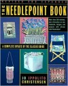 The Needlepoint Book: A Complete Update of the Classic Guide - Jo Ippolito Christensen