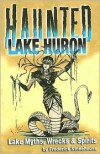 Haunted Lake Huron - Frederick Stonehouse