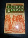 Tudor Women - Alison Plowden