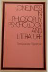 Loneliness In Philosophy, Psychology, And Literature - Ben Mijuskovic