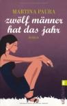 Zwölf Männer hat das Jahr - Martina Paura