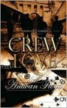 Crew Love - Antwan Floyd