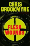 Flesh Wounds - Chris Brookmyre