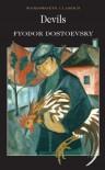 Devils (Wordsworth Classics) - Fyodor Dostoyevsky, A.D.P. Biggs, Constance Garnett