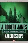 Kaleidoscope: A St-Cyr and Kohler Mystery - J. Robert Janes