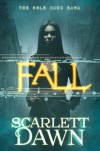 Fall - Scarlett Dawn