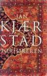 Forføreren - Jan Kjærstad