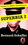 Superbia 2 - Bernard Schaffer