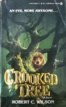 Crooked Tree - Robert C. Wilson