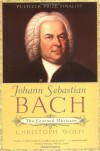Johann Sebastian Bach: The Learned Musician (Norton Paperback) - Christoph Wolff