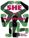 She of the Mountains - Vivek Shraya