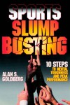 Sports Slump Busting - Alan S. Goldberg