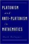Platonism and Anti-Platonism in Mathematics - Mark Balaguer