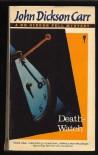Death-Watch (A Dr. Gideon Fell Mystery) - John Dickson Carr
