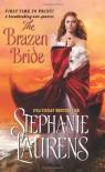 The Brazen Bride (Black Cobra Quartet) - Stephanie Laurens