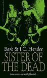 Sister of the Dead (Noble Dead, Series 1, #3) - Barb Hendee, J.C. Hendee