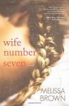 Wife Number Seven - Melissa Brown