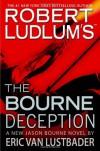 The Bourne Deception - Eric Van Lustbader