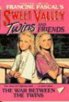 The War Between the Twins (Sweet Valley Twins) - Edward Packard