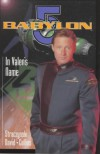 Babylon 5: In Valen's Name - J. Michael Straczynski, Peter David, Michael           Collins