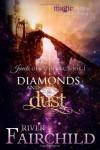 Diamonds and Dust - River Fairchild