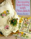 Decorating Your Home with Cross-Stitch - Donna Kooler