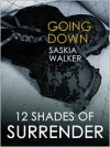 Going Down - Saskia Walker