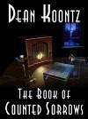 The Book Of Counted Sorrows - Dean Koontz
