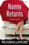 Nanny Returns: A Novel - Emma McLaughlin;Nicola Kraus