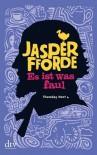 Es ist was faul  - Jasper Fforde