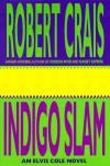 Indigo Slam  - Robert Crais