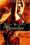 The Breeder  - Eden Bradley