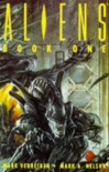 Aliens: Bk.1 - Mark Verheiden;Mark A. Nelson