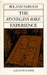 "The ""Finnegans Wake"" Experience - Roland McHugh"