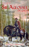 Life of Aglovale de Galis - Clemence Housman