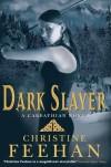 Dark Slayer (Carpathians, #20) - Christine Feehan