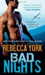 Bad Nights - Rebecca York