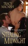 Stealing Midnight - Tracy MacNish