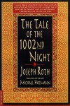The Tale of the 1002nd Night: A Novel - Joseph Roth