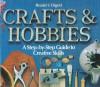 Crafts and hobbies - Reader's Digest Association, Daniel Weiss, Susan Chace