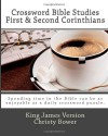 Crossword Bible Studies - First & Second Corinthians: King James Version - Christy Bower