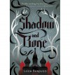 SHADOW AND BONE BY Bardugo, Leigh(Author)06-2012( Hardcover ) - Leigh Bardugo