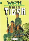 Largo Winch Vol. 4: The Hour of the Tiger - Jean Van Hamme,  Philippe Francq (Illustrator),  Luke Spear (Translator)