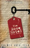The Rose Hotel - Rahimeh Andalibian