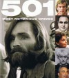 501 Most Notorious Crimes - Paul Donnelley