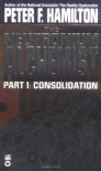 The Neutronium Alchemist 1: Consolidation - Peter F. Hamilton