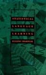 Statistical Language Learning - Eugene Charniak